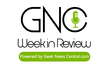 Geek News Week in Review
